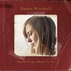 Sonya Kitchell- Words came back to me