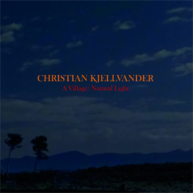 Christian Kjellvander- A village: Natural light