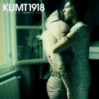 Klimt 1918 - Just in case we'll never meet again (Soundtrack for the cassette generation)