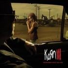 Korn - III - Remember who you are