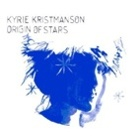 Kyrie Kristmanson- Origin of stars