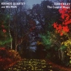 Terry Riley Performed By Kronos Quartet And Wu Man- The cusp of magic