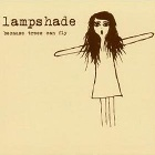Lampshade- Because trees can fly