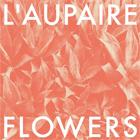 L'aupaire - Flowers