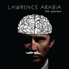 Lawrence Arabia- The sparrow