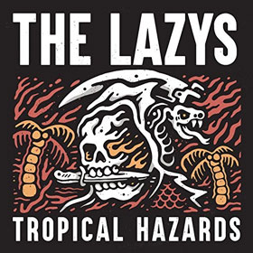 The Lazys- Tropical hazards