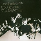 The Legends - Up against the legends