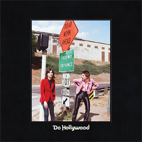 The Lemon Twigs- Do Hollywood
