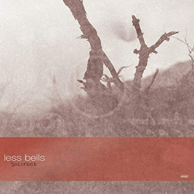 Less Bells- Solifuge