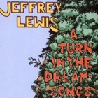 Jeffrey Lewis- A turn in the dream-songs