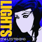 Lights- The listening