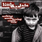 Little Man Tate - Nothing worth having comes easy