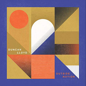 Duncan Lloyd- Outside notion