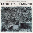 Long Distance Calling- Satellite bay