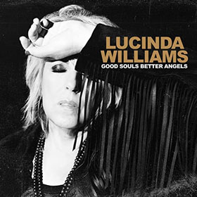 Lucinda Williams- Good souls better angels