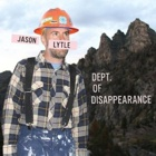 Jason Lytle- Dept. of disappearance