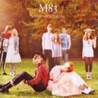 M83- Saturdays = youth