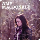 Amy MacDonald- Life in a beautiful light