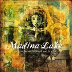 Madina Lake- From them, through us, to you