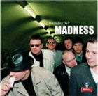 Madness- Wonderful