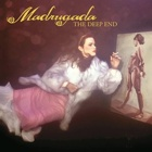 Madrugada - The deep end