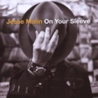 Jesse Malin- On your sleeve