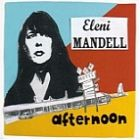 Eleni Mandell - Afternoon