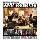 Mando Diao- MTV unplugged - above and beyond