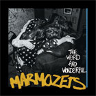 Marmozets- The weird and wonderful Marmozets