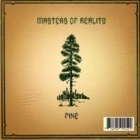 Masters Of Reality- Pine / Cross Dover