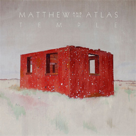 Matthew And The Atlas- Temple