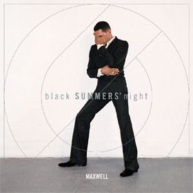 Maxwell- blackSUMMERS'night