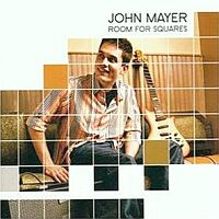 John Mayer- Room for squares