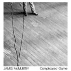 James McMurtry- Complicated game