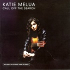 Katie Melua- Call off the search