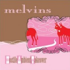 The Melvins- Hostile ambient takeover