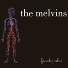 Melvins - Freak puke