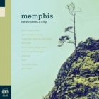 Memphis- Here comes a city