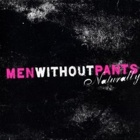 Men Without Pants- Naturally