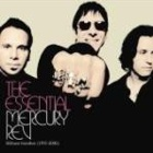 Mercury Rev - The essential Mercury Rev: Stillness breathes (1991 - 2006)