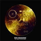 Mini Mansions- The great pretenders
