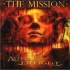 The Mission - Aural delight