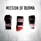 Mission Of Burma- ONoffON