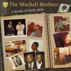 The Mitchell Brothers- A breath of fresh attire