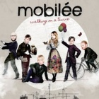 Mobilée- Walking on a twine