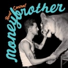 Moneybrother - Real control