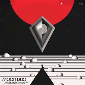 Moon Duo- Occult architecture Vol. 1