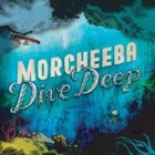 Morcheeba- Dive deep
