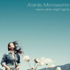Alanis Morissette- Havoc and bright lights