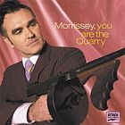 Morrissey- You are the quarry